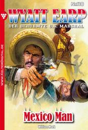Wyatt Earp 110 – Western - Mexico Man