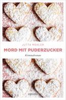 Jutta Mehler: Mord mit Puderzucker ★★★★