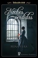Mina Vera: Noches perdidas