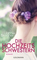 Jamie Brenner: Die Hochzeitsschwestern ★★★★