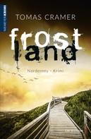 Tomas Cramer: Frostland ★★★★
