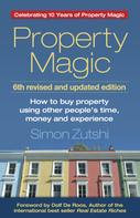 Simon Zutshi: Property Magic