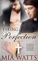 Mia Watts: Faking Perfection ★★★★