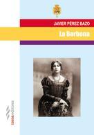 Javier Pérez Bazo: La Borbona