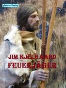 Jim Kjelgaard: Feuerjäger ★★