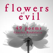 49 poems from The Flowers of Evil by Baudelaire