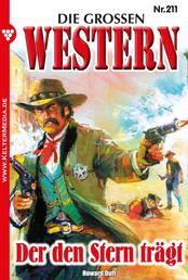 Die großen Western 211 - Der den Stern trägt …