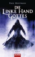 Paul Hoffman: Die linke Hand Gottes ★★★★