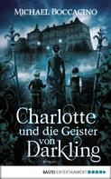 Michael Boccacino: Charlotte und die Geister von Darkling ★★★