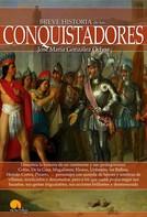José María González-Ochoa: Breve historia de los conquistadores