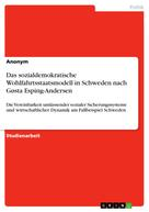 : Das sozialdemokratische Wohlfahrtsstaatsmodell in Schweden nach Gøsta Esping-Andersen