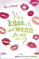 Mara Andeck: Wen küss ich und wenn ja, wie viele? ★★★★