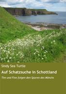 Sindy Sea Turtle: Auf Schatzsuche in Schottland