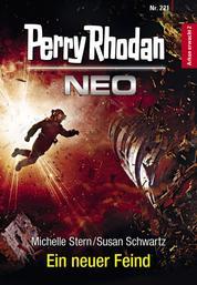 Perry Rhodan Neo 221: Ein neuer Feind - Staffel: Arkon erwacht