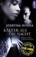 Josefina Rivera: Kälter als die Nacht ★★★★