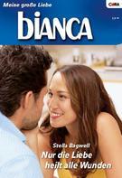Stella Bagwell: Nur die Liebe heilt alle Wunden ★★★★