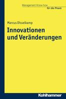 Marcus Disselkamp: Innovationen und Veränderungen