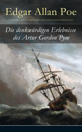 Die denkwürdigen Erlebnisse des Artur Gordon Pym - Ein mystisches Abenteuer