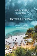 Alexander Gorkow: Hotel Laguna ★★★