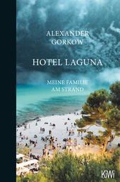 Hotel Laguna - Meine Familie am Strand