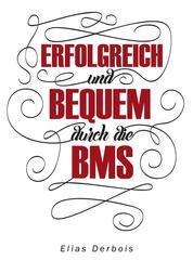 ERFOLGREICH und BEQUEM durch die BMS - Berufsmatur einfach gemacht
