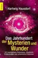 Hartwig Hausdorf: Das Jahrhundert der Mysterien und Wunder ★★★