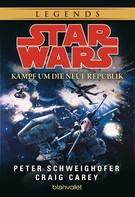 Peter Schweighofer: Star Wars. Kampf um die Neue Republik