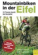 Andreas Meyer: Mountainbiken in der Eifel