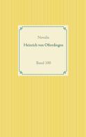 Novalis Georg Philipp Friedrich von Hardenberg: Heinrich von Ofterdingen
