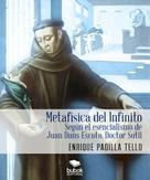 Enrique Padilla Tello: Metafísica del Infinito