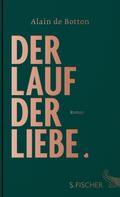 Alain de Botton: Der Lauf der Liebe ★★★★★