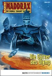 Maddrax - Folge 267 - Die Götter des Olymp