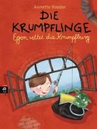 Annette Roeder: Die Krumpflinge - Egon rettet die Krumpfburg ★★★★★