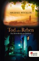 Michael Böckler: Tod oder Reben ★★★★