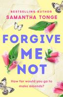 Samantha Tonge: Forgive Me Not ★★★