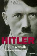 Bernhard Horstmann: Hitler in Pasewalk ★★★