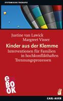Justine van Lawick: Kinder aus der Klemme
