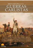 Josep Carles Clemente Muñoz: Breve historia de las guerras carlistas