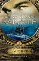 C. M. Spoerri: Die Legenden von Karinth (Band 1) ★★★★