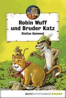 Stefan Gemmel: Robin Wuff und Bruder Katz ★★★★★