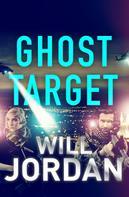 Will Jordan: Ghost Target ★★★