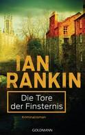 Ian Rankin: Die Tore der Finsternis - Inspector Rebus 13 ★★★★