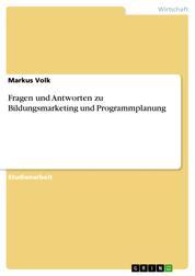Fragen und Antworten zu Bildungsmarketing und Programmplanung