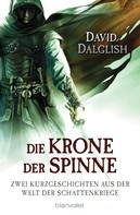 David Dalglish: Die Krone der Spinne ★★★★★