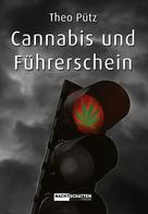 Theo Pütz: Cannabis und Führerschein ★★★