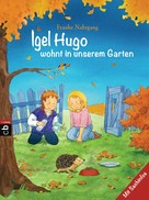 Frauke Nahrgang: Igel Hugo wohnt in unserem Garten ★★★★★