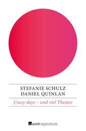 Crazy days – und viel Theater - Eine deutsch-englische Geschichte