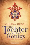 Sabrina Qunaj: Die Tochter des letzten Königs ★★★★