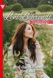 Leni Behrendt Bestseller 1 – Liebesroman - ...und das Heimweh ging mit