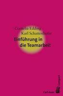 Cornelia Edding: Einführung in die Teamarbeit